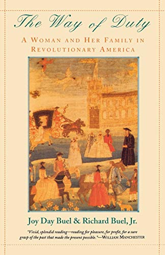 9780393312102: The Way of Duty: A Woman and Her Family in Revolutionary America