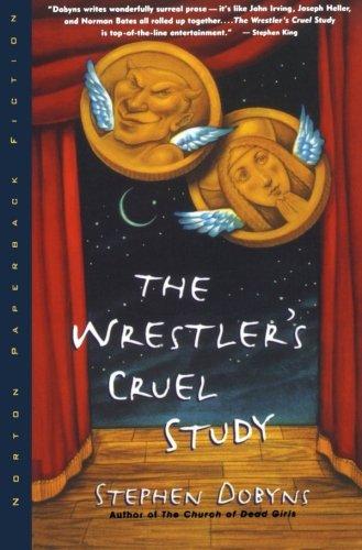 9780393312126: The Wrestler's Cruel Study