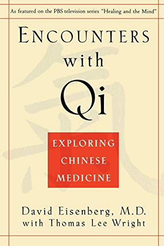 9780393312133: Encounters with Qi: Exploring Chinese Medicine