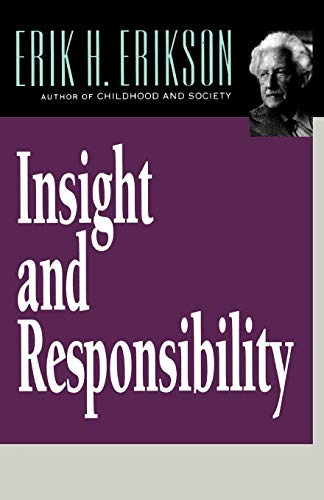 9780393312140: Insight and Responsibility (Norton Paperback)