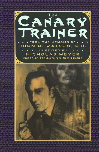 9780393312416: The Canary Trainer: From the Memoirs of John H. Watson, M.D.