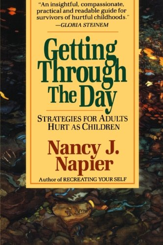 9780393312423: Getting Through the Day: Strategies for Adults Hurt as Children