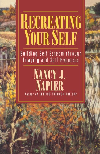 9780393312430: Recreating Your Self: Building Self-Esteem Through Imaging and Self-Hypnosis
