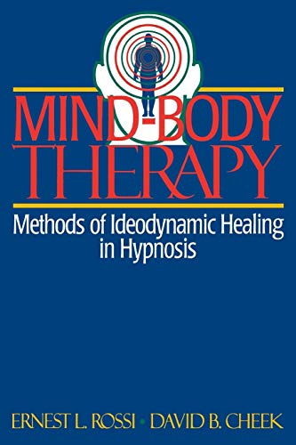 9780393312478: Mind-Body Therapy: Methods of Ideodynamic Healing in Hypnosis