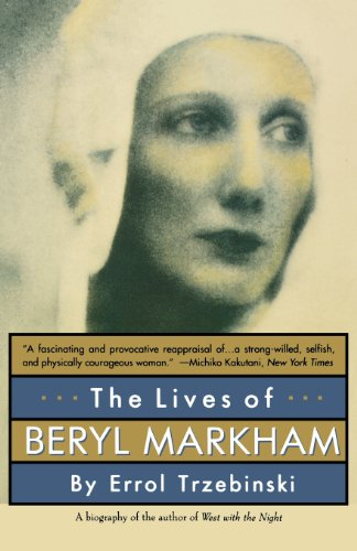 The Lives of Beryl Markham: Trzebinski, Errol