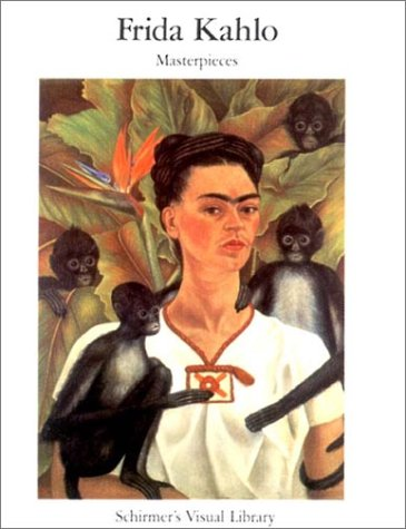 9780393312577: Frida Kahlo: Masterpieces (Schirmer's Visual Library)