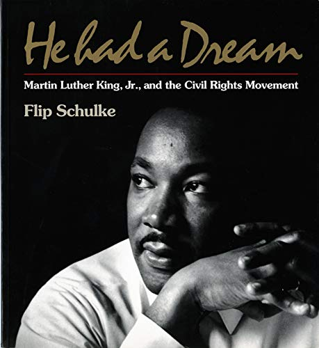 9780393312645: He Had a Dream: Martin Luther King, Jr. and the Civil Rights Movement