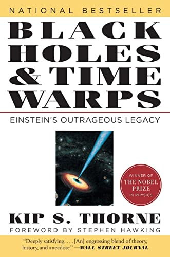 Black Holes and Time Warps: Einstein's Outrageous Legacy (Commonwealth Fund Book Program) (0393312763) by Kip S. Thorne