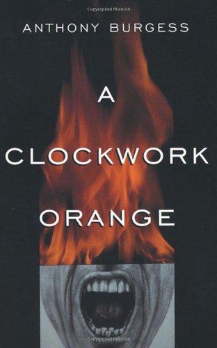 9780393312836: A Clockwork Orange