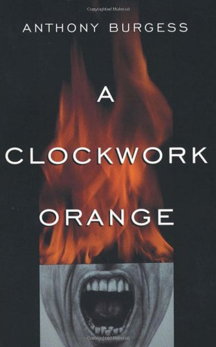 9780393312836: A Clockwork Orange