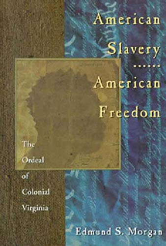 9780393312881: American Slavery American Freedom: The Ordeal of Colonial Virginia