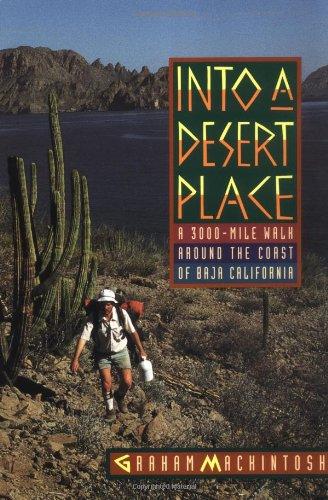 9780393312898: Into a Desert Place: A 3000 Mile Walk around the Coast of Baja California