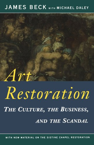 9780393312973: Art Restoration: The Culture, the Business, and the Scandal