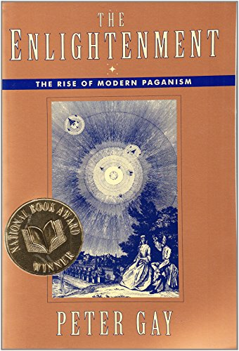 9780393313024: The Enlightenment: The Rise of Modern Paganism: The Rise of Modern Paganism v. 1 (Enlightenment an Interpretation)