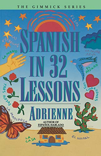9780393313055: Spanish in 32 Lessons (Gimmick)