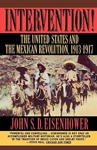 9780393313185: Intervention!: The United States And The Mexican Revolution, 1913-1917: United States and the Mexican Revolution, 1913-17