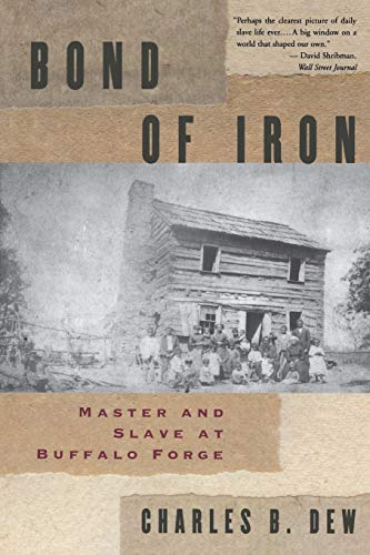 9780393313598: Bond of Iron: Master and Slave at Buffalo Forge