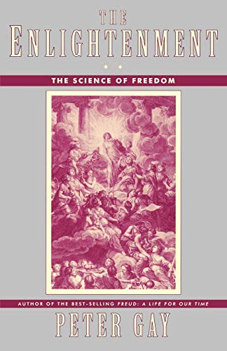 9780393313666: The Enlightenment: The Science of Freedom: The Science of Freedom v. 2 (Enlightenment an Interpretation)