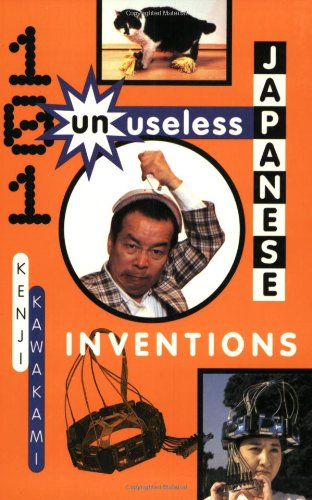 9780393313697: 101 Unuseless Japanese Inventions: The Art of Chindogu