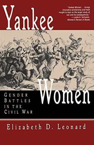 9780393313727: Yankee Women: Gender Battles in the Civil War