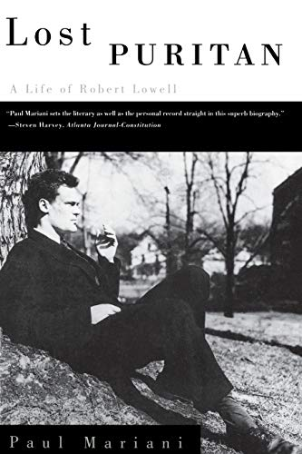 9780393313741: Lost Puritan: A Life of Robert Lowell