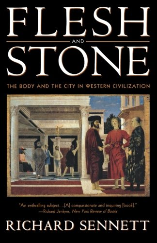 9780393313918: Flesh and Stone: The Body and the City in Western Civilization