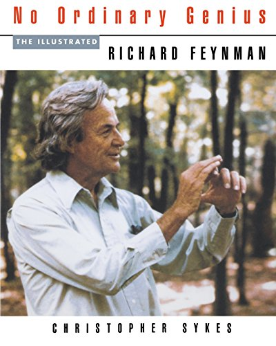 9780393313932: No Ordinary Genius: The Illustrated Richard Feynman