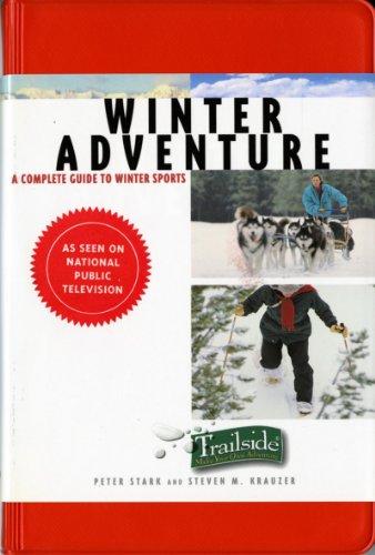 9780393314007: A Trailside Guide: Winter Adventure (Trailside Guides)