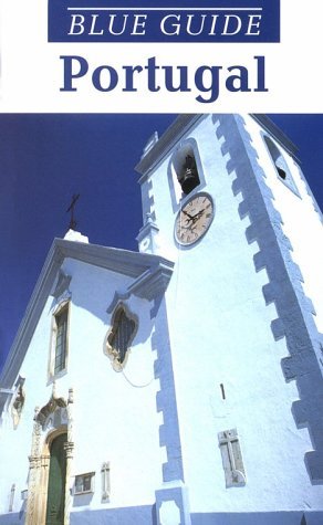 9780393314168: Blue Guide Portugal (Fourth Edition) (Blue Guides)