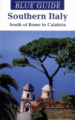 9780393314182: Blue Guide Southern Italy: South of Rome to Calabria (8th ed)