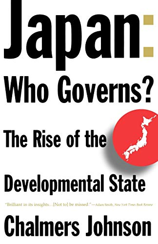9780393314502: Japan: Who Governs?: The Rise of the Developmental State