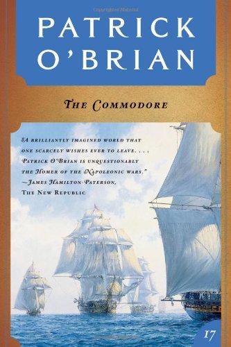 9780393314595: The Commodore (Vol. Book 17) (Aubrey/Maturin Novels)