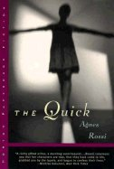 9780393314700: The Quick: A Novella & Stories