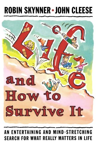 9780393314724: Life and How to Survive It: An Entertaining and Mind-Stretching Search for What Really Matters in Life