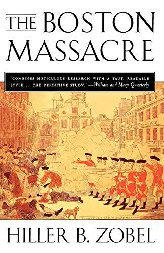 9780393314830: The Boston Massacre