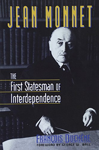 9780393314908: Jean Monnet: The First Statesman of Interdependence