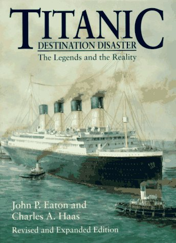9780393315134: Titanic: Destination Disaster