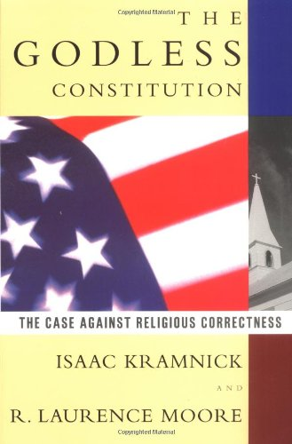 9780393315240: The Godless Constitution: The Case Against Religious Correctness