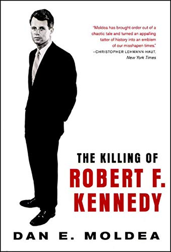 9780393315349: The Killing of Robert F. Kennedy: An Investigation of Motive, Means, and Opportunity