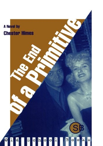 9780393315400: The End of a Primitive: A Novel (Old School Books)