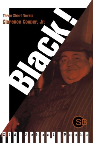 9780393315417: Black!: Three Short Novels (Old School Books)