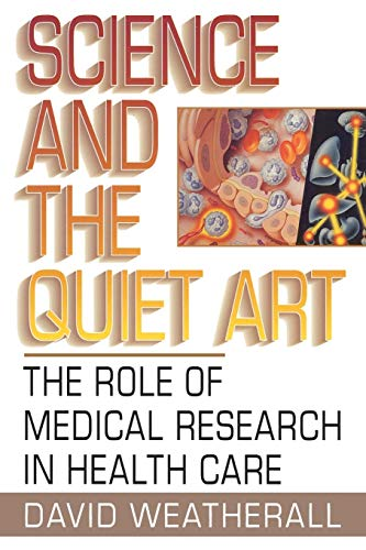 9780393315646: Science and the Quiet Art:: The Role of Medical Research in Health Care (Norton Paperback)