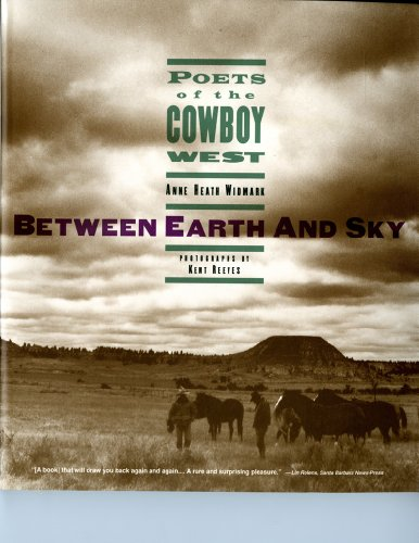 Between Earth and Sky: Poets of the: Reeves, Kent (Photography)