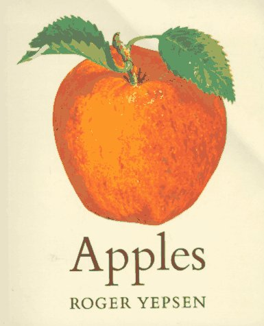 Apples: Yepsen, Roger