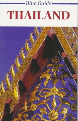 Blue Guide Thailand (Blue Guides): Gavin Pattison, Alan
