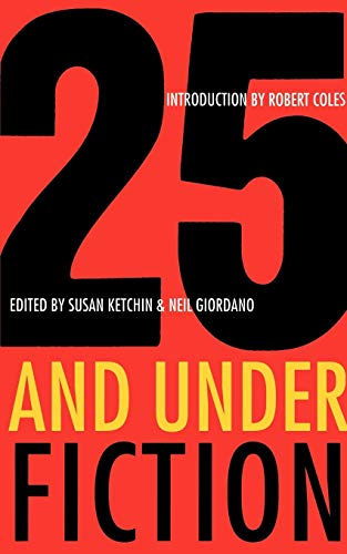 9780393316100: 25 and Under: Fiction