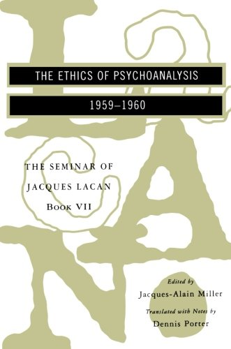 9780393316131: The Seminar of Jacques Lacan: The Ethics of Psychoanalysis (Vol. Book VII) (Seminar of Jacques Lacan (Paperback))