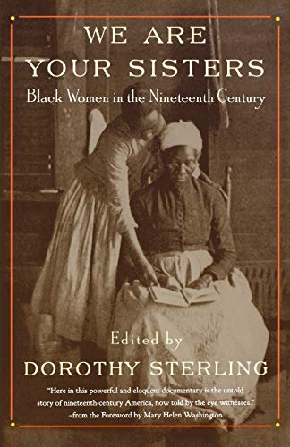 9780393316292: We Are Your Sisters: Black Women in the Nineteenth Century