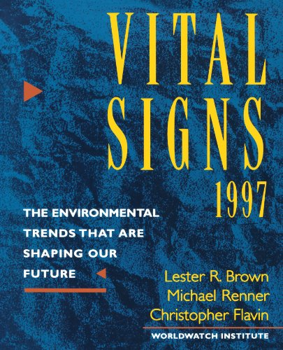 Vital Signs 1997 (Vital Signs: The Environmental Trends That Are Shaping Our Future (Paperback)) (9780393316377) by The Worldwatch Institute; Lester R. Brown; Christopher Flavin; Michael Renner