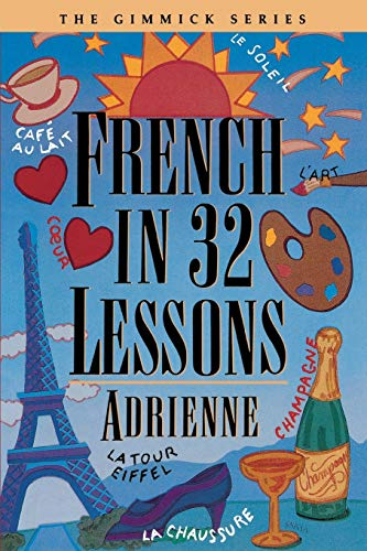 9780393316476: French in 32 Lessons (Gimmick (W.W. Norton))
